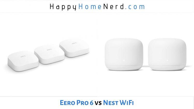 eero pro 6 vs nest wifi