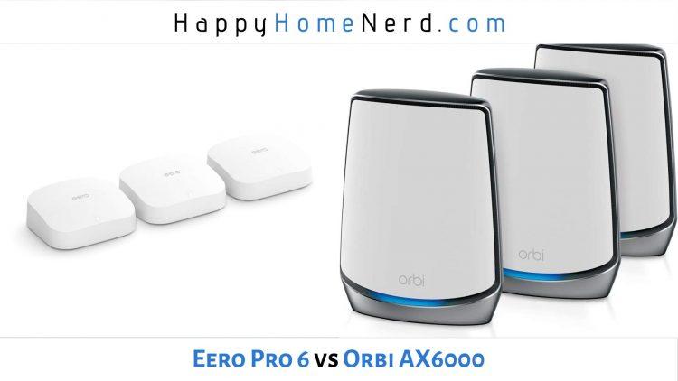 eero pro 6 vs orbi ax6000