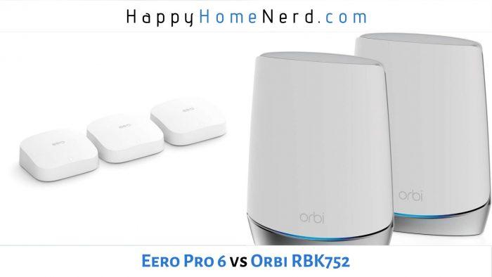 eero pro 6 vs orbi rbk752